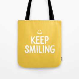 Keep Smiling Quote - Yellow Tote Bag