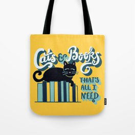 Cats and Books: That's All I Need Quote Art - Blue, Turquoise, Yellow, White, Black Tote Bag