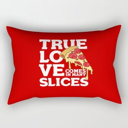 True Love Comes In Many Slices Valentines Day Pizza Lovers Rectangular Pillow