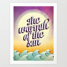 The Warmth of the Sun Art Print