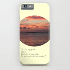 The Sun Shines On Everything Slim Case iPhone 6s