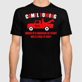 Camel Towing Funny T Shirt Adult Humor Rude Gift Tee Shirt Tow Truck Unisex Tee1redw b T-shirt