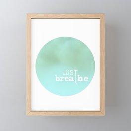 just breathe Framed Mini Art Print