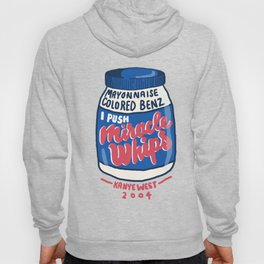 Miracle Whips Hoody