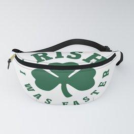Irish I Was Faster Fanny Pack