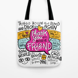 Thank You for Being a Friend Tote Bag