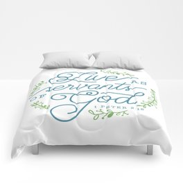 """Live as Servants of God"" Bible Verse Print Comforters"
