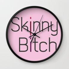 Skinny Bitch Wall Clock