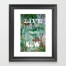 Life Starts Now Framed Art Print