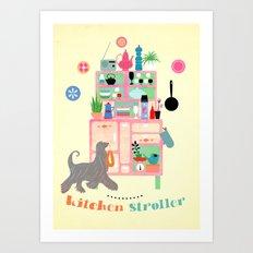 Kitchen Stroller Art Print