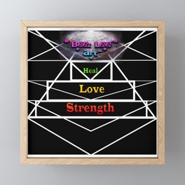 """Tri Strength Love Heal : Beez Lee Art"" Framed Mini Art Print"