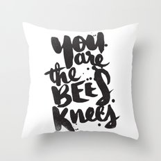 YOU ARE THE BEES KNEES Throw Pillow
