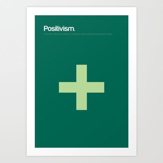 Positivism Art Print