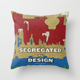 'Segregated By Design' Poster Throw Pillow