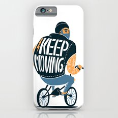 Keep moving iPhone 6s Slim Case