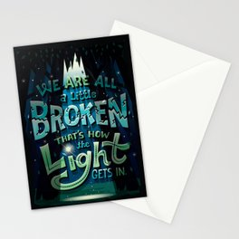 We are all broken Stationery Cards