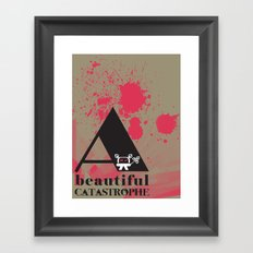 A Beautiful Catastrophe Big Framed Art Print