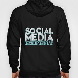 Social media expert. Influencer. Hoody