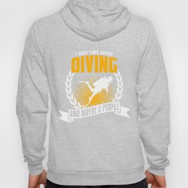 I Only Care About Diving Hoody