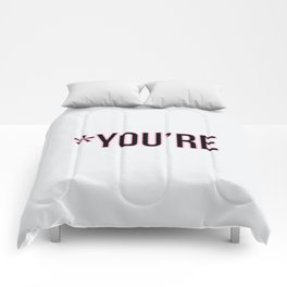 *You're Comforters