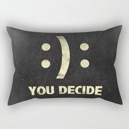 You decide! Rectangular Pillow