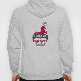 I Suck At Fantasy Football Hoody