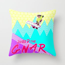 Shred the GNAR 02 Throw Pillow