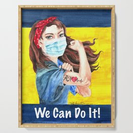 We Can Do It! inspirational nurse art Serving Tray