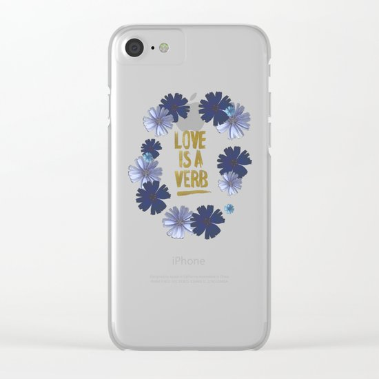 Love Is A Verb Clear iPhone Case