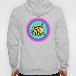 Good Vibes - Rainbow Pride Hoody