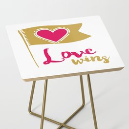 Love Wins Side Table
