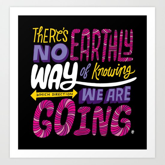 No Earthly Way... Art Print