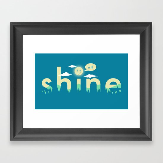 i will shine Framed Art Print