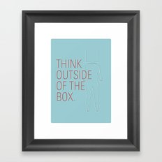 Think Outside of the Box. Framed Art Print