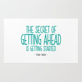 Secret of Getting Ahead Quote - Mark Twain Rug