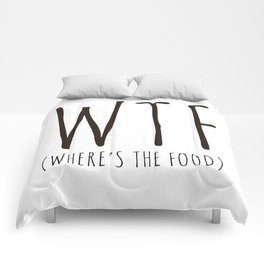 WTF - Where's The Food? Comforters