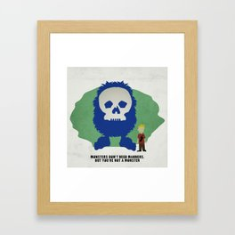 Monsters Don't Need Manners Framed Art Print