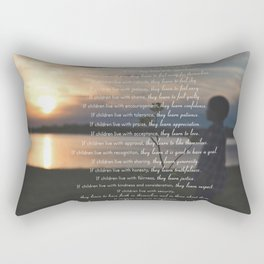 Children Learn What They Live 3 Rectangular Pillow