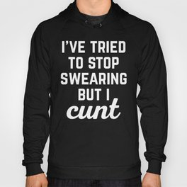Stop Swearing Funny Quote Hoody