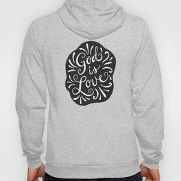 God is Love Black and White Hoody