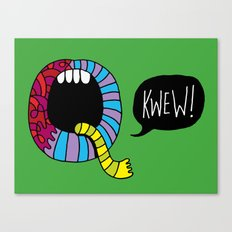Kwew! Canvas Print