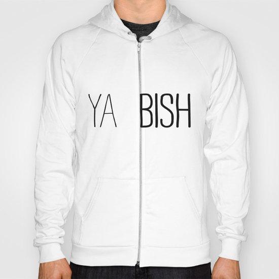 YA  BISH Hoody