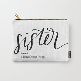 Sister Quote Definition Carry-All Pouch