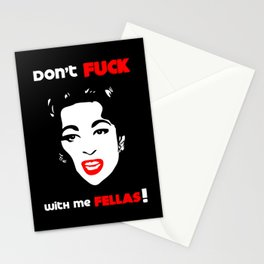 Mommie Dearest - Don't Fuck with me Fellas! - Pop Art Stationery Cards