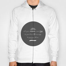 All your dreams Hoody