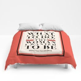 The Woman I Wanted To Be - Diane Von Furstenberg Quote Comforters