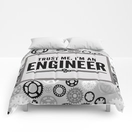 Trust Me Engineer Funny Quote Comforters