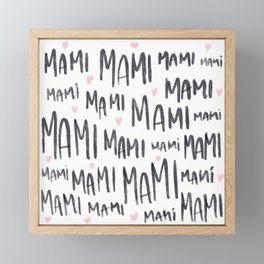 #Mami #mom #Mothers-Day-Pattern #Pattern #Mothers-Day #DiaDeLasMadres #Spanish Framed Mini Art Print