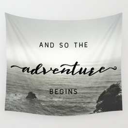 And So The Adventure Begins - Ocean Emotion Black and White Wall Tapestry