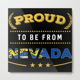 Proud To Be From Nevada Pride Metal Print